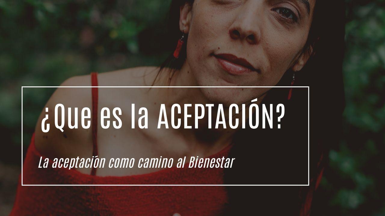 ¿Qué es la aceptación?